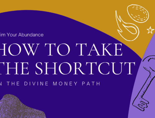 [Webinar Invite] How to take the Shortcut to Your Abundance on the Divine Money Path